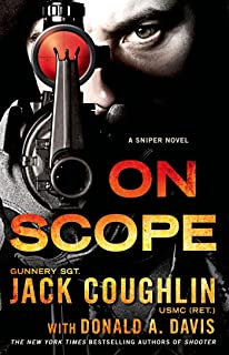 On Scope: A Sniper Novel (Kyle Swanson Sniper Novels Book 7)