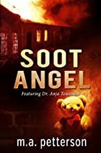 Soot Angel (with arson investigator Anja Toussaint) (English Edition)
