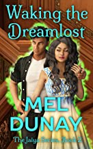 Waking The Dreamlost (The Jaiya Series Book 2) (English Edition)