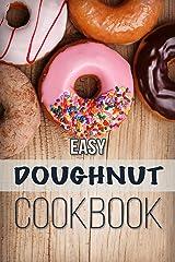 Easy Doughnut Cookbook Kindle Edition