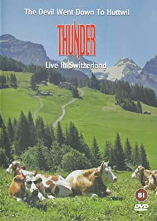 """Thunder """"The Devil Went Down To Huttwil: Live In Switzerland"""" (DVD)"""