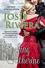 Seeking Catherine Kindle Edition