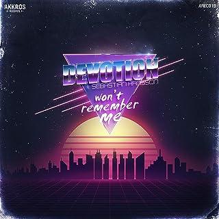 Won't Remember Me (Original Mix)