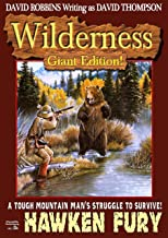 Hawken Fury (A Wilderness Giant Edition Western Book 1)