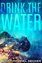 Drink the Water (Alien Mysteries Book 3)