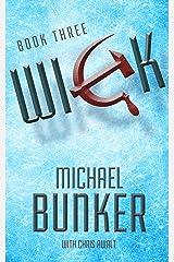 WICK 3: Exodus (Wick Series) Kindle Edition