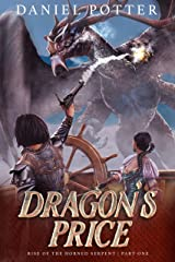 Dragon's Price (Rise of the Horned Serpent Book 1) Kindle Edition