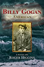 Billy Gogan, American: A Novel