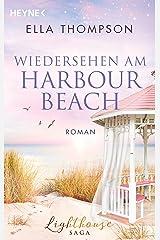 Wiedersehen am Harbour Beach: Roman (Die Lighthouse-Saga 3) Kindle Ausgabe