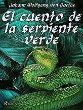 El cuento de la serpiente verde (World Classics) (Spanish Edition)