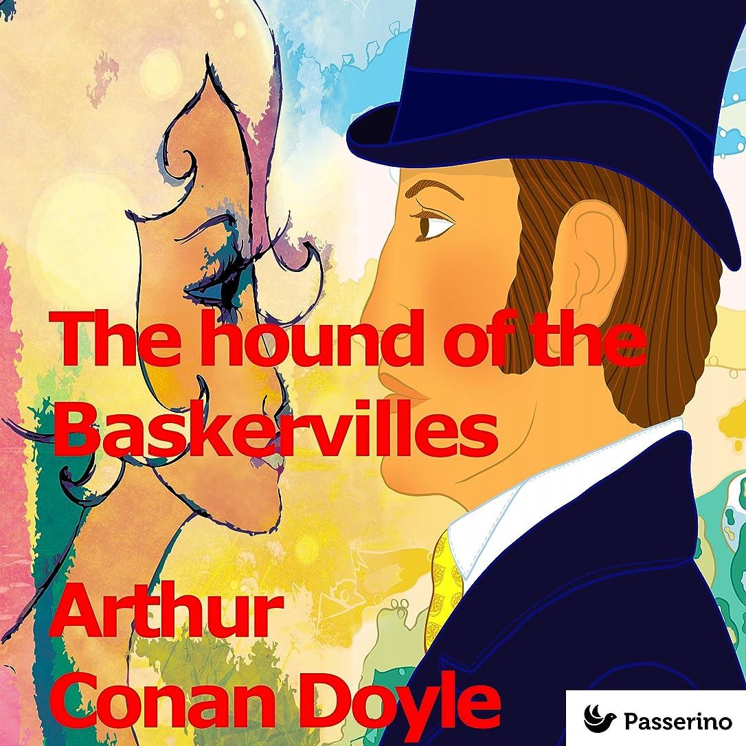 教えて征服するひいきにするThe Hound of the Baskervilles (English Edition)