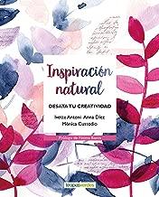 Inspiracion natural (Spanish Edition)