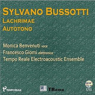 Sylvano Bussotti: Lachrimae & Autotono