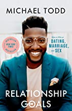 Best Relationship Goals: How to Win at Dating, Marriage, and Sex Reviews