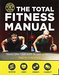The Total Fitness Manual: Transform Your Body in Just 12 Weeks