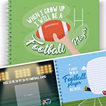 Sports Activity Book For Kids: When I Grow Up I Will Be a Football Player - Educational Book for Toddlers, Girls, Boys, Empowering Kids. Let's Write The Future With This Memory Book of Dreams.