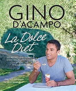 La Dolce Vita Diet (Gino D'Acampo) (English Edition)