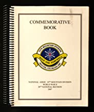 Hale and Farewell Commemorative Book of the WWII 10th Mountain Division 2007