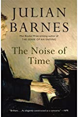 The Noise of Time: A novel Kindle Edition