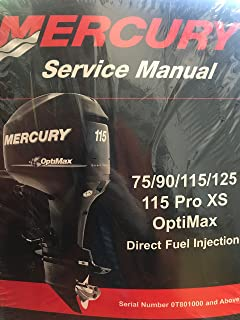 Mercury Service Manual 75/90/115/125 1115 Pro XS OptiMax Direct Fuel Injection