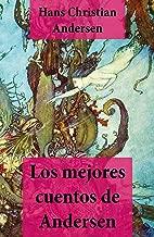 Los mejores cuentos de Andersen (con índice activo) (Spanish Edition)