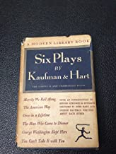 Six Plays by Kaufman and Hart (The Modern Library of the World's Best Books)
