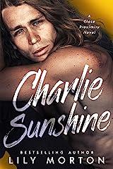 Charlie Sunshine (Close Proximity Book 2) (English Edition) Format Kindle
