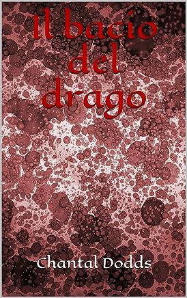 Il bacio del drago (La saga dei Guardiani Vol. 1)