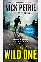 The Wild One (A Peter Ash Novel Book 5) Kindle Edition