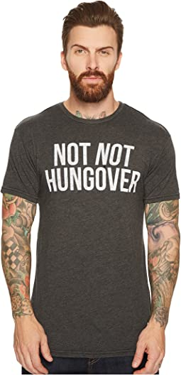 The Original Retro Brand - Not Not Hungover Short Sleeve Heathered T-Shirt