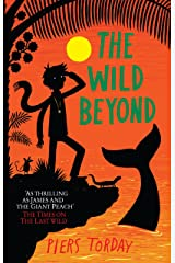 The Wild Beyond: Book 3 (Last Wild Trilogy) Kindle Edition