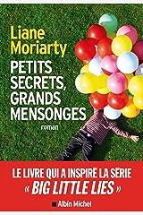 Petits secrets grands mensonges (Big little lies) (French Edition) Kindle Edition