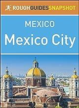 Mexico City (Rough Guides Snapshot Mexico)