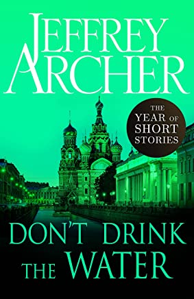 Don't Drink the Water (The Year of Short Stories)