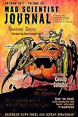 Mad Scientist Journal: Autumn 2017 Kindle Edition
