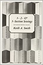 Non-Adhesive Binding, Vol. 2: 1- 2- & 3-Section Sewings