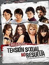 Tension Sexual No Resuelta (Spanish Audio)