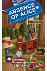 Absence of Alice (A Sarah W. Garage Sale Mystery Book 9) Kindle Edition