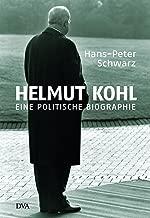 Helmut Kohl: Eine politische Biographie (German Edition)