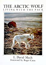 The Arctic wolf: Living with the pack