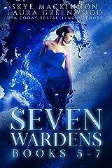 Seven Wardens Omnibus: Books 5-7 (Seven Wardens Collections Book 2) Kindle Edition
