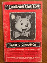 The Cinnamon Bear Book: Paddy O'Cinnamon, Searching for the Silver Star Since 1937