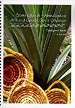 Groote Eylandt - Anindilyakwa Arts and Cultural Centre Exhibition, Catalogue of Works, 7-9 July 2010
