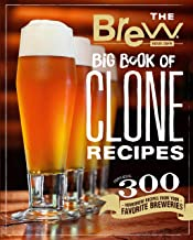 The Brew Your Own Big Book of Clone Recipes: Featuring 300 Homebrew Recipes from Your Favorite Breweries PDF