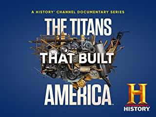 The Titans That Built America arrives on DVD October 12 from Lionsgate