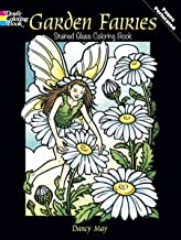 Garden Fairies Stained Glass Coloring Book (Dover Stained Glass Coloring Book)