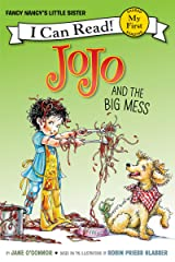 Fancy Nancy: JoJo and the Big Mess (My First I Can Read) Kindle Edition