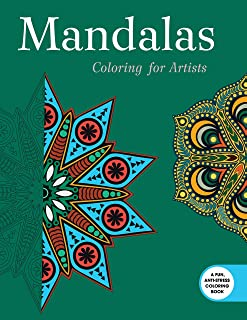 Mandalas: Coloring for Artists (Creative Stress Relieving Adult Coloring)
