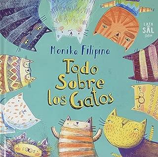 Todo Sobre Los Gatos (Spanish Edition)