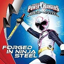Forged in Ninja Steel (Power Rangers)